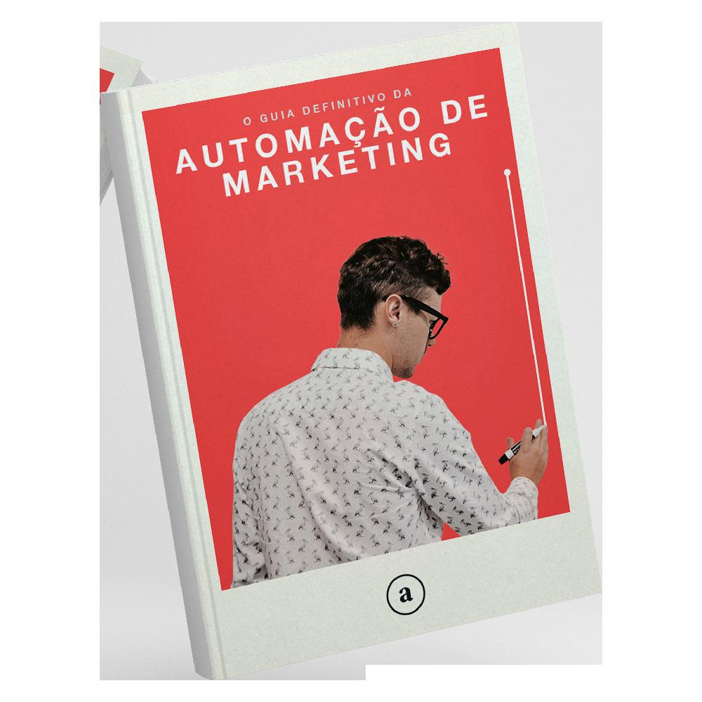 O Guia Definitivo da Automação de Marketing